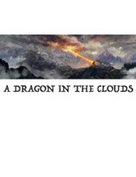 A DRAGON IN THE CLOUDS