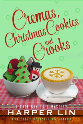 Cremas, Christmas Cookies, and Crooks - Harper Lin book