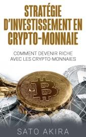 Stratégie d'Investissement en Crypto-monnaie