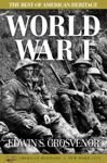 The Best Of American Heritage World War I