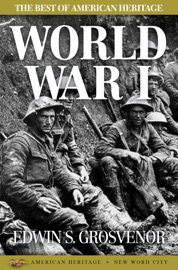 The Best of American Heritage: World War I PDF Download