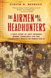 The Airmen and the Headhunters book
