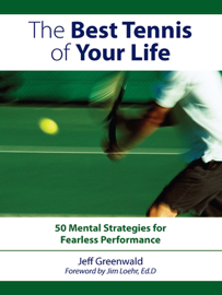 The Best Tennis of Your Life book