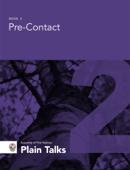 Pre-Contact