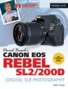 David Buschs Canon EOS Rebel SL2200D Guide To Digital SLR Photography