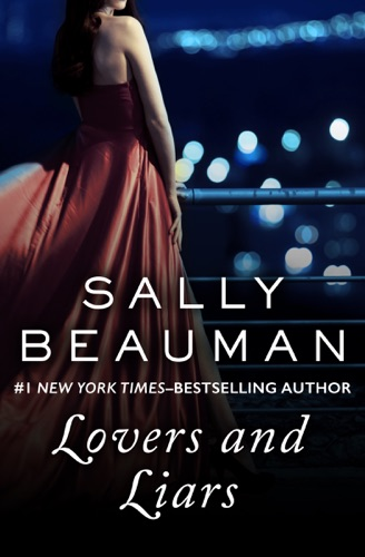 Sally Beauman - Lovers and Liars
