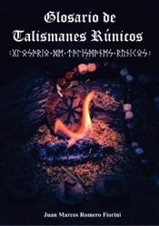 Download and Read Online Glosario de Talismanes Runicos
