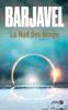 La Nuit des temps (N. éd.) - René Barjavel