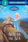 Across The Sea Disney Frozen