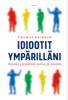 Thomas Erikson - Idiootit ympärilläni artwork