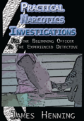 Practical Narcotics Investigations