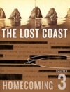 The Lost Coast Chapter Three