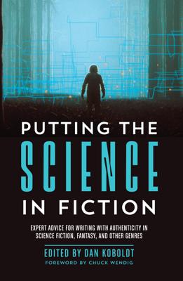 Putting the Science in Fiction - Dan Koboldt book