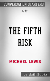 The Fifth Risk by Michael Lewis: Conversation Starters book