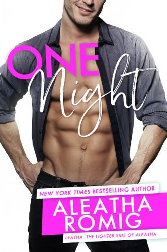 Aleatha Romig - ONE NIGHT
