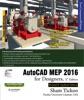 AutoCAD MEP 2016 for Designers