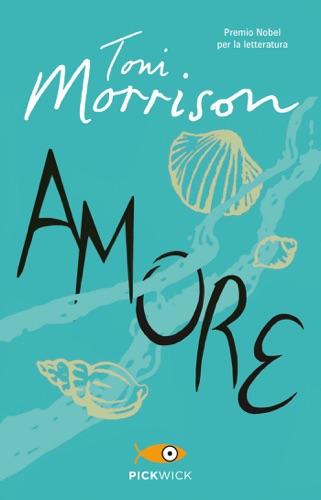 Toni Morrison - Amore