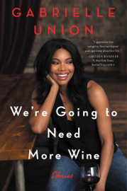We're Going to Need More Wine PDF Download