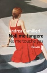 Noli Me Tangere - Ne Me Touche Pas