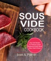 Sous Vide Cookbook Sous Vide Recipes For Perfectly Cooked Restaurant-Quality Meals Sous Vide At Home