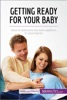 Getting Ready For Your Baby
