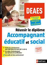 Réussir le diplôme d'accompagnant éducatif et social - DEAES