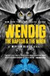 The Raptor  The Wren