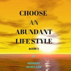 CHOOSE AN ABUNDANT LIFE STYLE BOOK 1