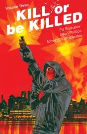 KILL OR BE KILLED VOL. 03