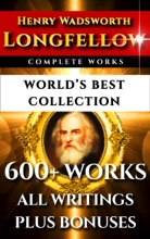 Longfellow Complete Works – World's Best Collection