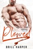 Plowed: A Blue Collar Bad Boys Book