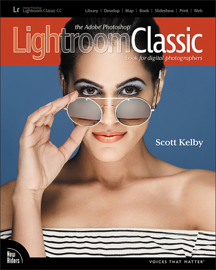 The Adobe Photoshop Lightroom Classic CC Book for Digital Photographers, 1/e