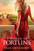A Woman of Fortune - Kellie Coates Gilbert
