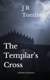 The Templar's Cross - J. R. Tomlin book summary