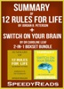 Summary of 12 Rules for Life: An Antidote to Chaos by Jordan B. Peterson + Summary of Switch On Your Brain by Dr Caroline Leaf 2-in-1 Boxset Bundle