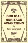 Biblical Heritage Awakening