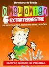 O Meu Amigo Extraterrestre-Um Conto Para Meninos Brincalhes