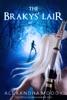 The Brakys' Lair