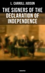 The Signers Of The Declaration Of Independence Biographies