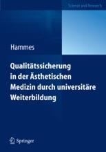 Qualitätssicherung In Der Ästhetischen Medizin Durch Universitäre Weiterbildung