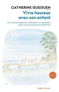 Vivre heureux avec son enfant La couverture du livre martien