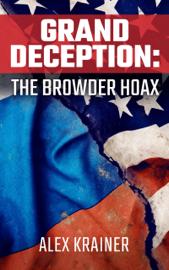 Grand Deception: The Browder Hoax