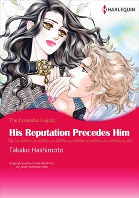 His Reputation Precedes Him - Takako Hashimoto book