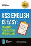 KS3 English Is Easy Grammar Punctuation And Spelling