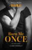 Clare Connelly - Burn Me Once artwork