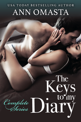 The Keys to my Diary - Complete Series - Ann Omasta book