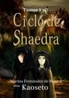 Ciclo De Shaedra Tomos 1 Y 2