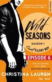 WILD SEASONS SAISON 1 EPISODE 6 SWEET FILTHY BOY