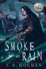 V. S. Holmes - Smoke and Rain  artwork