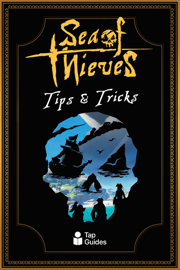Sea of Thieves Tips & Tricks
